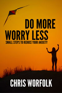 Do More, Worry Less